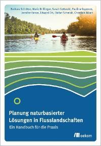 Planung naturbasierter Lösungen in Flusslandschaften Foto №1