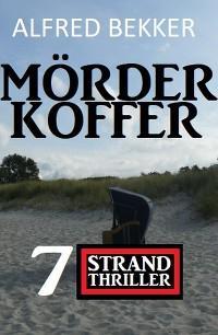 Mörderkoffer: 7 Strand Krimis Foto №1