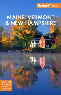 Fodor's Maine, Vermont & New Hampshire photo №1