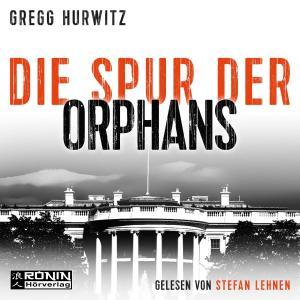 Die Spur der Orphans - Evan Smoak, (Ungekürzt) Foto №1