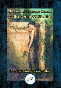 Lives of the Twelve Caesars: Galba, Otho & Vitellius photo №1