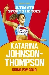 Katarina Johnson-Thompson (Ultimate Sports Heroes) photo №1