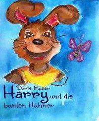 Harry und die bunten Hühner Foto №1