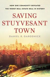 Saving Stuyvesant Town photo №1