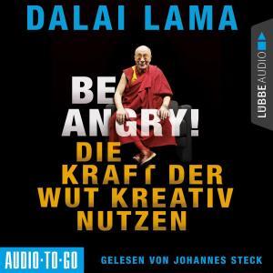 Be Angry - Die Kraft der Wut kreativ nutzen (Ungekürzt) Foto №1