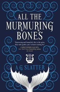 All the Murmuring Bones photo №1