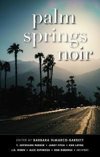 Palm Springs Noir photo №1