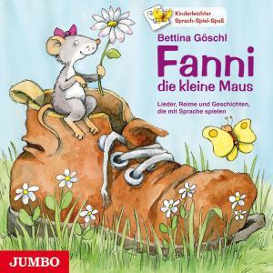 Fanni, die kleine Maus. - Lieder, Reime und Geschichten, die mit Sprache spielen Foto №1