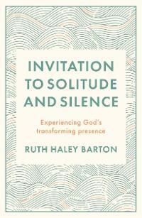 Invitation to Solitude and Silence photo №1