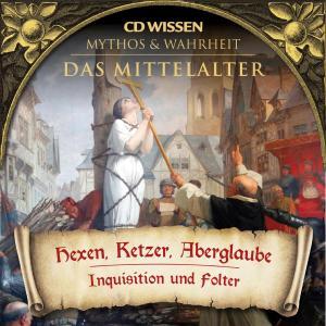 WISSEN - MYTHOS & WAHRHEIT - Das Mittelalter - Hexen, Ketzer, Aberglaube Foto №1