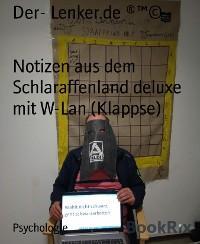 Notizen aus dem Schlaraffenland deluxe mit W-Lan (Klappse)