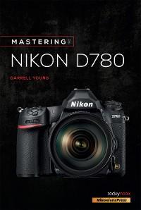 Mastering the Nikon D780 photo №1