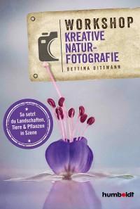 Workshop Kreative Naturfotografie Foto №1