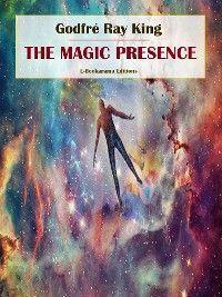 The Magic Presence photo №1