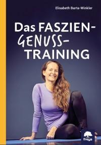 Das Faszien-Genuss-Training Foto №1