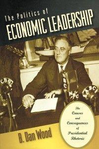 The Politics of Economic Leadership