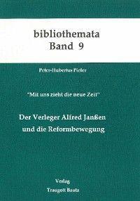 Der Verleger Alfred Janssen und die Reformbewegung Foto №1