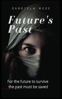 Future's Past photo №1