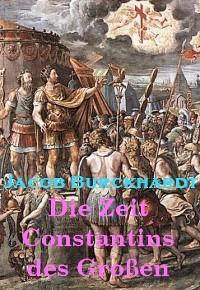Die Zeit Constantins des Großen Foto №1