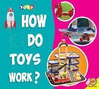 How do Toys Work? photo №1