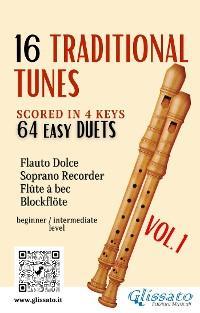 16 Traditional Tunes - 64 easy soprano recorder duets (VOL.1) photo №1