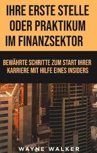 Ihre erste Stelle oder Praktikum im Finanzsektor Foto №1