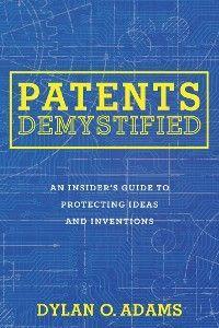 Patents Demystified photo №1