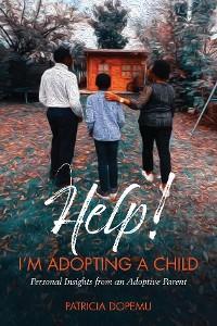 Help! I'm Adopting A Child photo №1