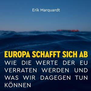 Europa schafft sich ab Foto №1