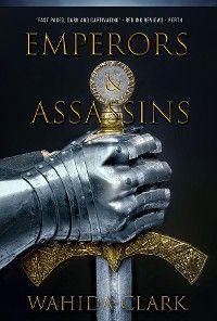 Emperors and Assassins
