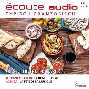 Französisch lernen Audio - Zeit für den Aperitif! photo №1