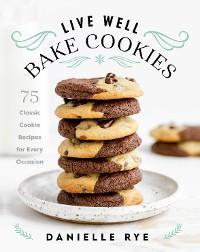 Live Well Bake Cookies photo №1