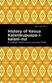 History of Keoua Kalanikupuapa-i-kalani-nui photo №1