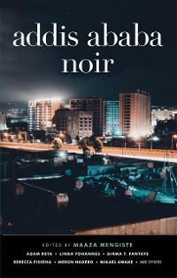 Addis Ababa Noir photo №1