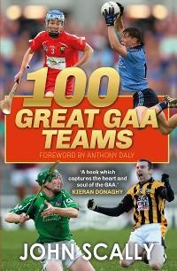 100 Great GAA Teams photo №1