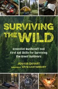 Surviving the Wild photo №1