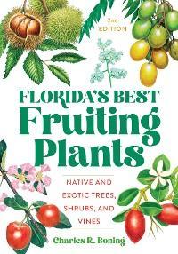 Florida's Best Fruiting Plants photo №1
