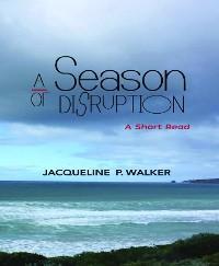 A Season of Disruption photo №1