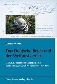 Das Deutsche Reich und der Weltpostverein Foto №1