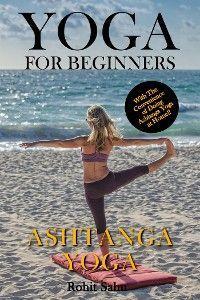 Yoga For Beginners: Ashtanga Yoga photo №1