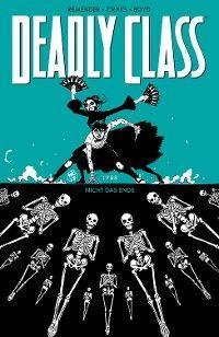 Deadly Class 6: Nicht das Ende Foto №1