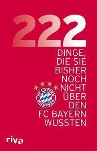 222 Dinge, die Sie bisher noch nicht über den FC Bayern wussten Foto №1
