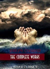 Joseph Conrad: The Complete Works photo №1