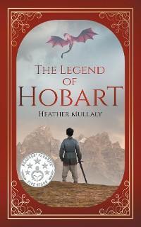 The Legend of Hobart photo №1