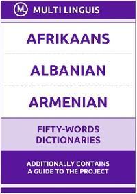 Afrikaans' Albanian' Armenian Fifty-Words Dictionaries photo №1