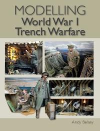 Modelling World War 1 Trench Warfare photo №1