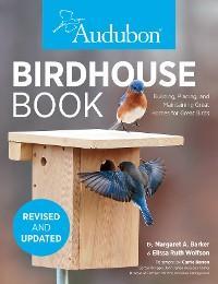 Audubon Birdhouse Book, Revised and Updated photo №1