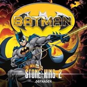 Batman, Stone King, Folge 2: Gefangen Foto №1