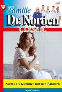 Familie Dr. Norden Classic 48 – Arztroman Foto №1