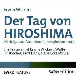 Der Tag von HIROSHIMA